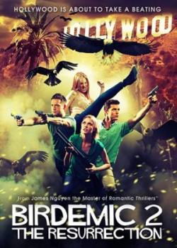Birdemic 2 - The Resurrection